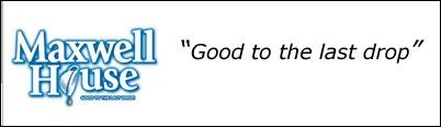 maxwell slogan